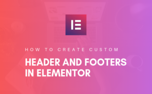 create custom header footer elementor
